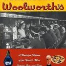 Remembering Woolworth's : A Nostalgic History of the World's Most Famous...