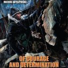 Of Courage and Determination : The First Special Service Force, the Devil's...