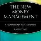 Wiley Finance: The New Money Management : A Framework for Asset Allocation 47...