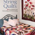 String Quilts : 10 Fun Patterns for Innovating and Renovating by Elsie M....