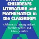 Integrating Children's Literature and Mathematics in the Classroom : Children...