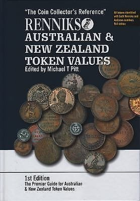 Renniks Australian and New Zealand Token Values : The Coin Collector's...