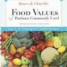 Bowes and Church's Food Values of Portions Commonly Used by Jean A. T. Penningto