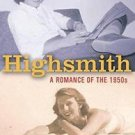 Highsmith : A Romance of the 1950's by Marijane Meaker (2003, Paperback)