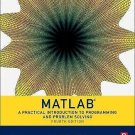 NEW - Free Express Ship - Matlab : A Practical Introduction to Programming (4E)