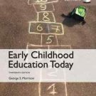 NEW - Free Express Ship - Early Childhood Education Today by Morrison (13 Ed)