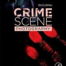 NEW - Free Express Ship - Crime Scene Photography by Edward Robinson (3 Ed)