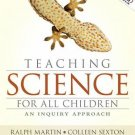 NEW (+ CODE) - Teaching Science for All Children by Martin (5 Ed) - Free Ship