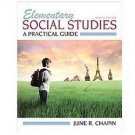 NEW US EDITION - Elementary Social Studies : A Practical Guide by Chapin (8 Ed)