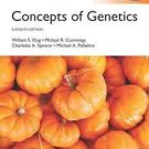 NEW BOOK ONLY. NO CODE - Free Express Ship - Concepts of Genetics - Klug (11 Ed)