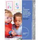 NEW - Free Ship - An Introduction to Young Children with Special Needs (4 Ed)