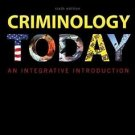 NEW Free Ship - Criminology Today An Integrative Introduction by Schmalleger 6Ed