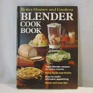 Better Homes and Gardens BLENDER Cook Book
