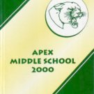 2000 Apex Middle School Cougar Pride Yearbook Apex North Carolina