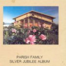 1986 Most Holy Trinity Church Silver Jubilee Parish Family Album 1961 ~ 1986 San Jose California
