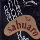 1953  ARIZONA STATE UNIVERSITY  YEARBOOK SAHUARO  TEMPE