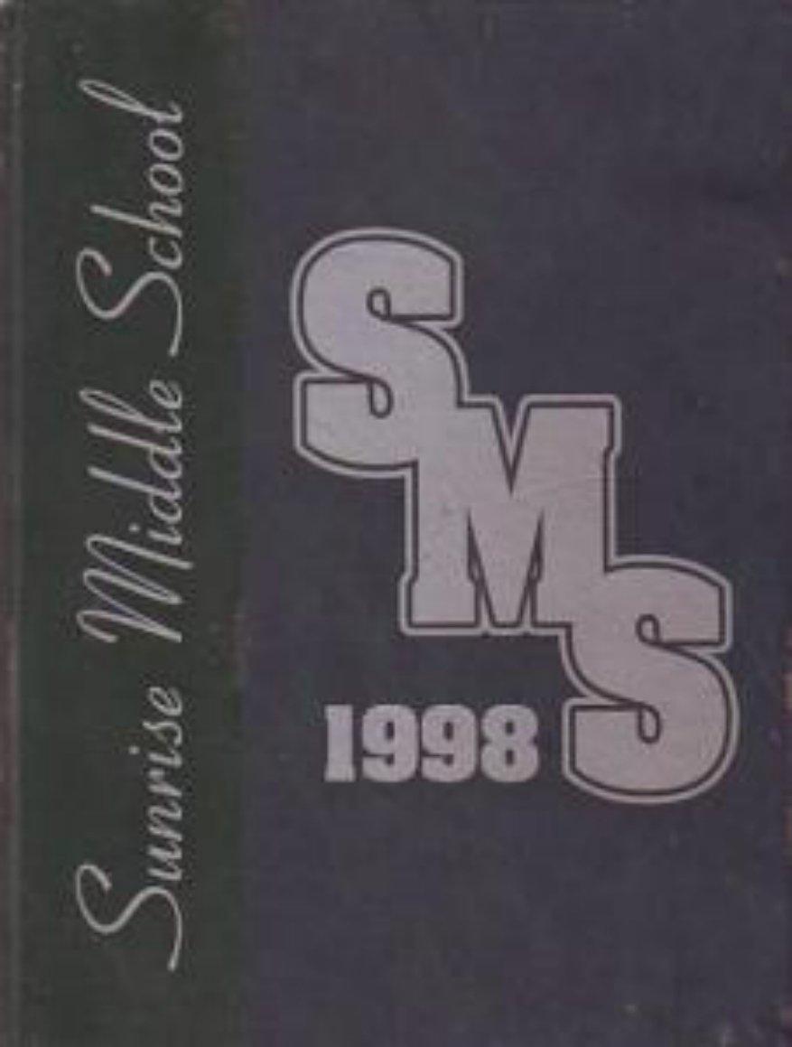 1998 Sunrise Middle School Yearbook Scottsdale Arizona