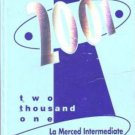 2001 La Merced Intermediate School Yearbook Montebello