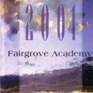 2001 Fairgrove Academy Yearbook La Puente California Public Grades K 8