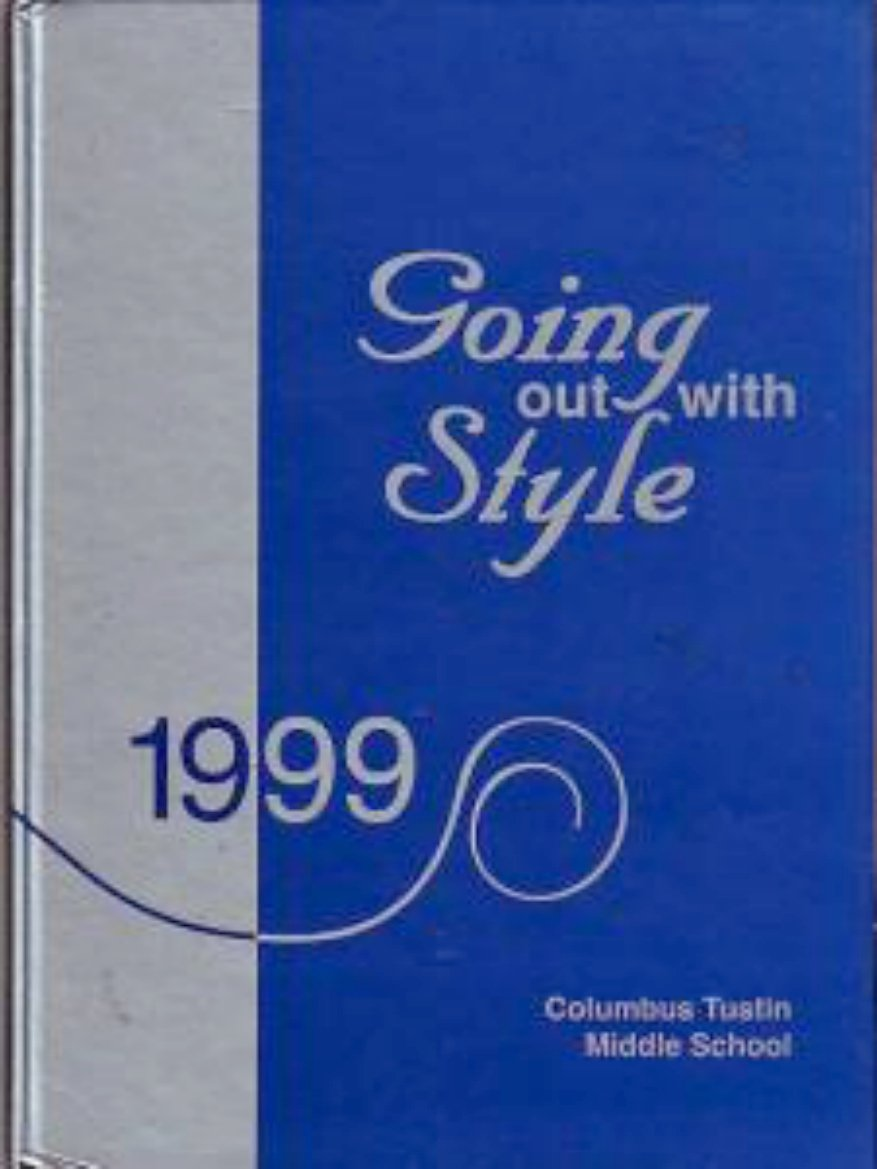 1999 Columbus Tustin Middle School Yearbook Tustin CA