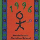 1996 Westminister Christian School Yearbook California