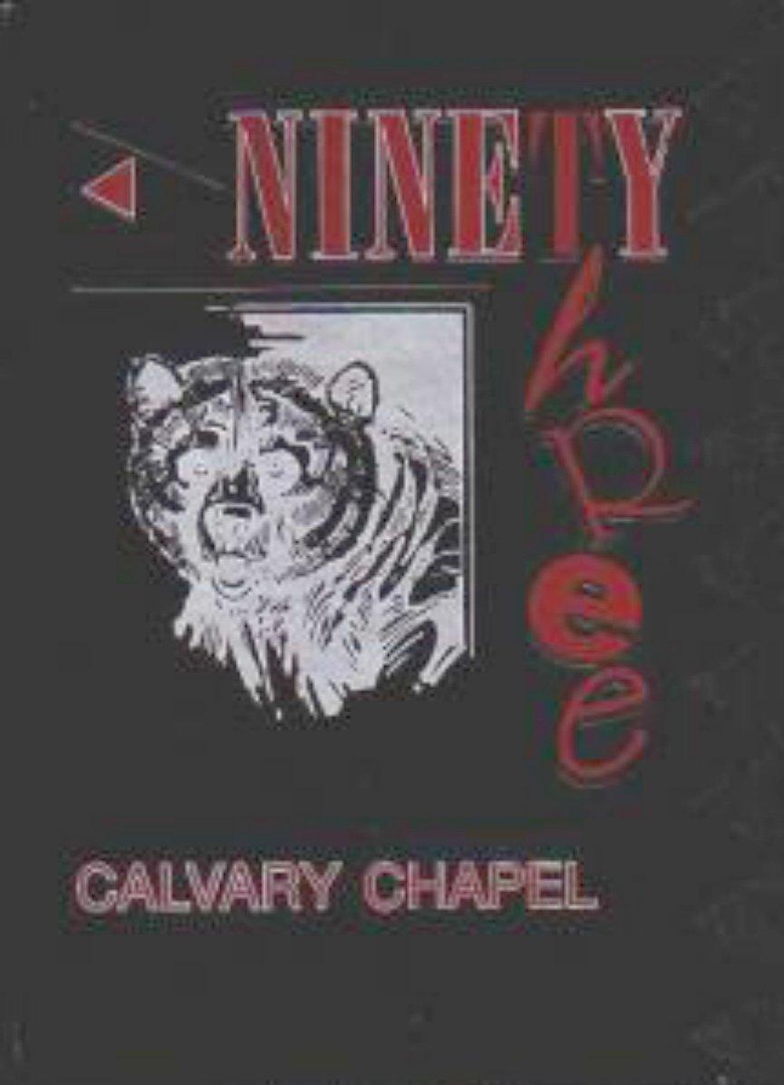 1993 Calvary Chapel Christian High School Yearbook Cal