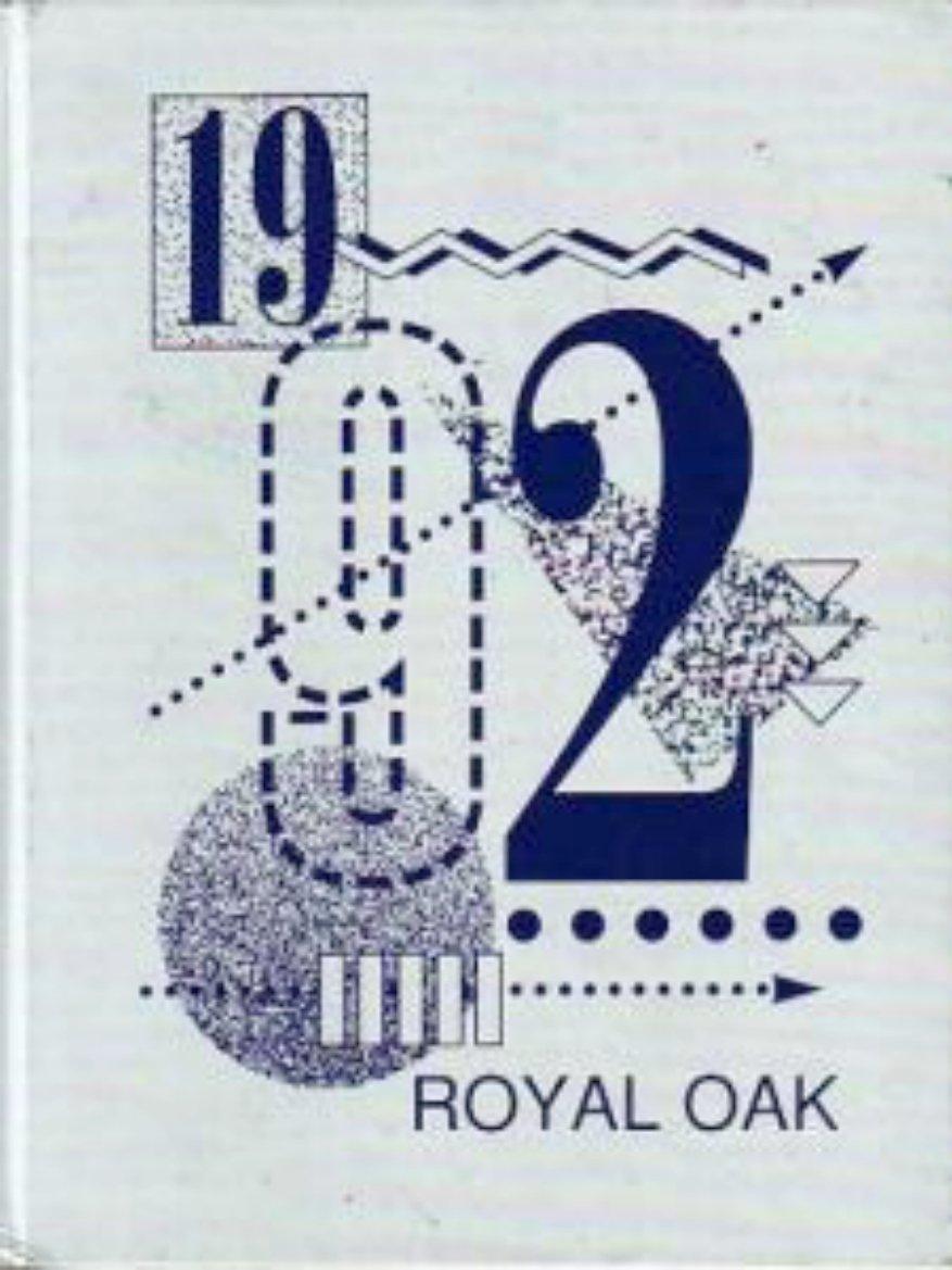 1992 Royal Oak Intermediate School Yearbook ~ Covina CA