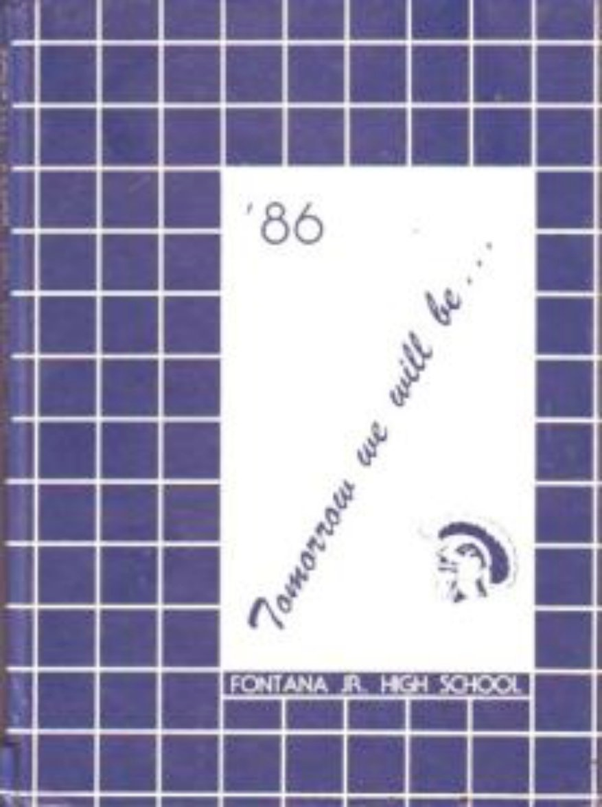 1986 Fontana Junior High School Trojans Yearbook Calif