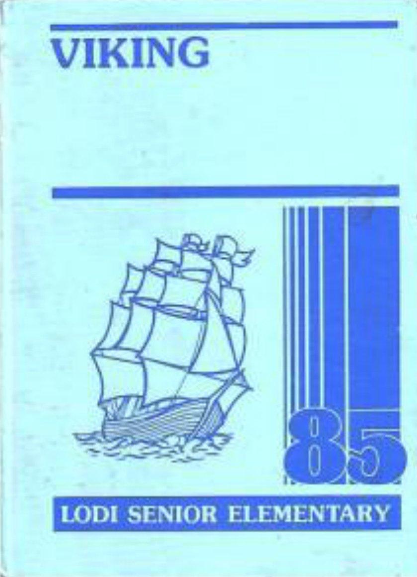 1985 Lodi Senior Elementary School  Yearbook  Lodi CA