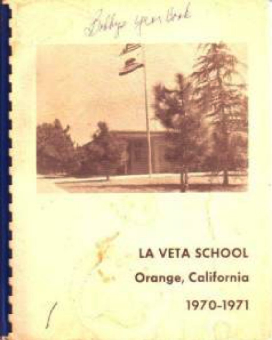 1971 La Veta Elementary School Yearbook ~ Orange Calif