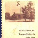 1971 La Veta Elementary School Yearbook ~ Orange Calif
