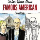 Adult Coloring: Dover Masterworks: Color Your Own Famous American Paintings