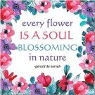 Primitive Country Folk Art Kitchen Refrigerator Magnet - Flower is a Soul Quote