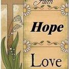 Primitive Country Folk Art Kitchen Refrigerator Magnet - Faith Hope Love #2