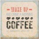 Primitive Country Folk Art Kitchen Refrigerator Magnet ~ Wake up & Drink Coffee