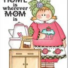 Primitive Country Folk Art Kitchen Refrigerator Magnet - Home is where Mom is