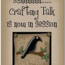 Primitive Country Folk Art Kitchen Refrigerator Magnet -Crafting Talk in Session