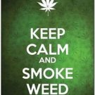 Beautiful Decor Design Collectible Kitchen Fridge Magnet -Keep Calm & Smoke Weed