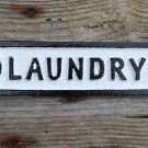 Cast iron vintage style LAUNDRY door sign wall plaque black & white SSL