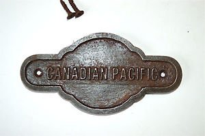 Antique style cast iron Canadian Pacific Railway door sign plaque c/w screws GW3