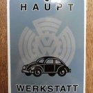 SUPERB VINTAGE VOLKSWAGEN BEETLE HAUPT WERKSTATT ENAMEL METAL SIGN PLAQUE