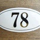 ANTIQUE STYLE ENAMEL DOOR NUMBER 78 HOUSE NUMBER DOOR SIGN PLAQUE