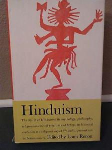 Hinduism: The Spirit of Hinduism Edited Louis Renou-NEW**see info**