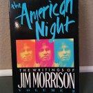 The American Night: The Writings of Jim Morrison Volume 2-Like New