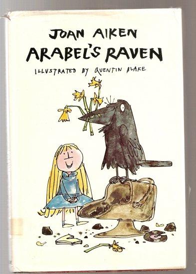 Joan Aiken:  Arabel's Raven, 1974 edition-rare!