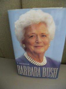 Barbara Bush Signed Autographed Book Hardcover