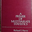 A Primer of Multivariate Statistics