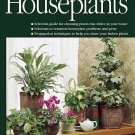 Ortho's All About Houseplants