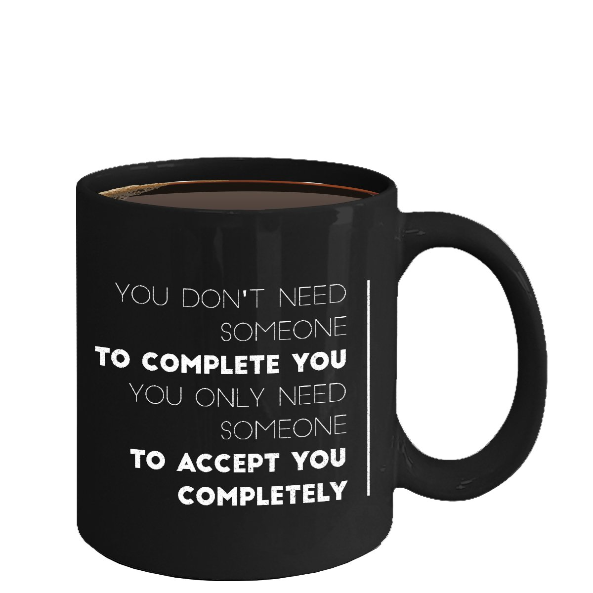 Love Ceramic Coffee Mug - Accept You Completely - Cute Large Cup (Black) - Best Gift for Men, Women