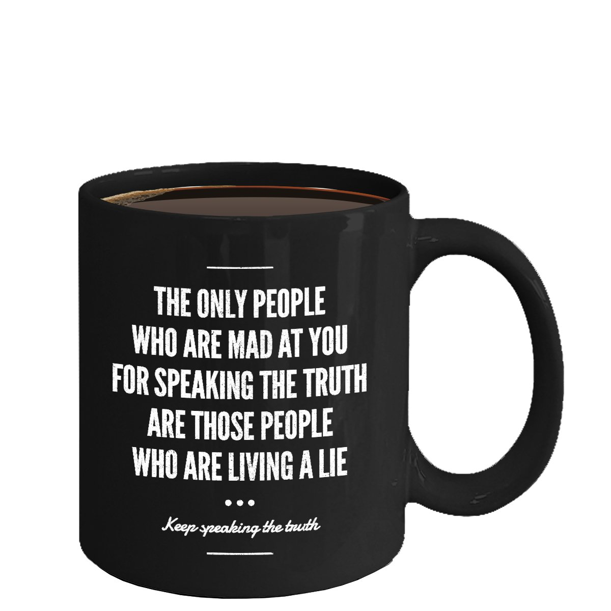 Inspirational Ceramic Coffee Mug - Living a Lie - Cool Large Cup (Black) - Best Gift for Men, Women